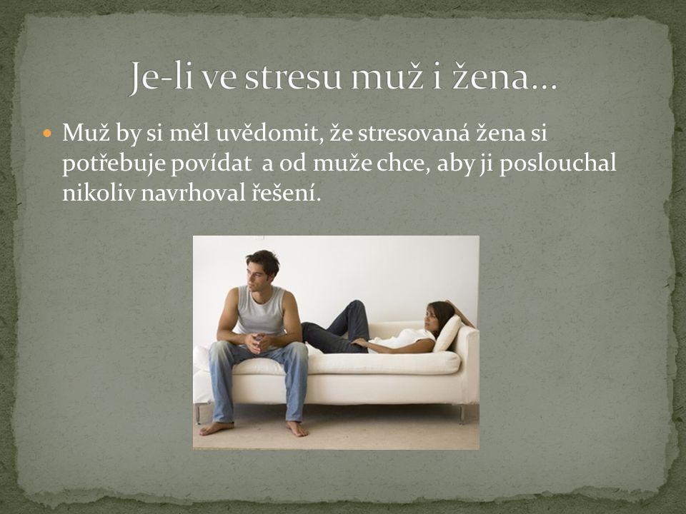 Je-li ve stresu muž i žena…
