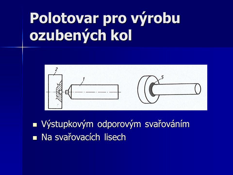 Polotovar pro výrobu ozubených kol