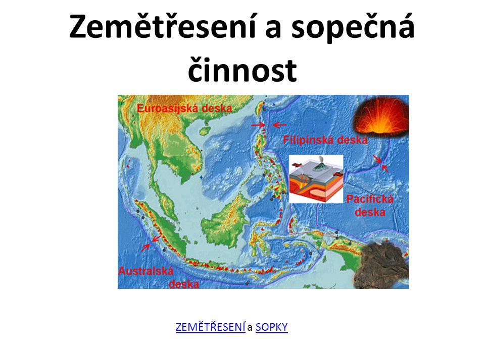 Zemětřesení a sopečná činnost