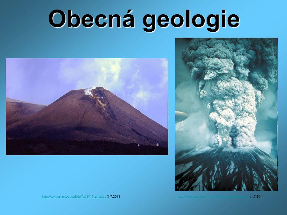 Obecná geologie http://www.slantour.cz/foto/full/1017-etna.jpg /1.7.2011.