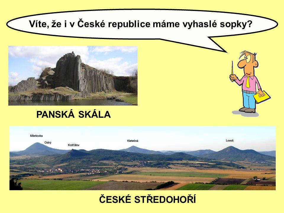 Víte, že i v České republice máme vyhaslé sopky