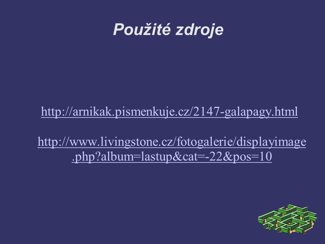 Použité zdroje http://arnikak.pismenkuje.cz/2147-galapagy.html