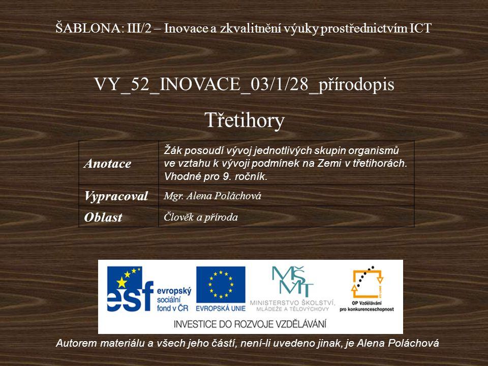 Třetihory VY_52_INOVACE_03/1/28_přírodopis