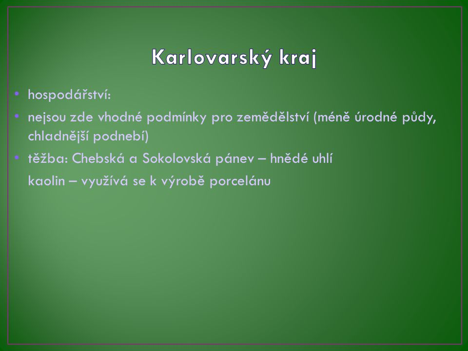 Karlovarský kraj hospodářství: