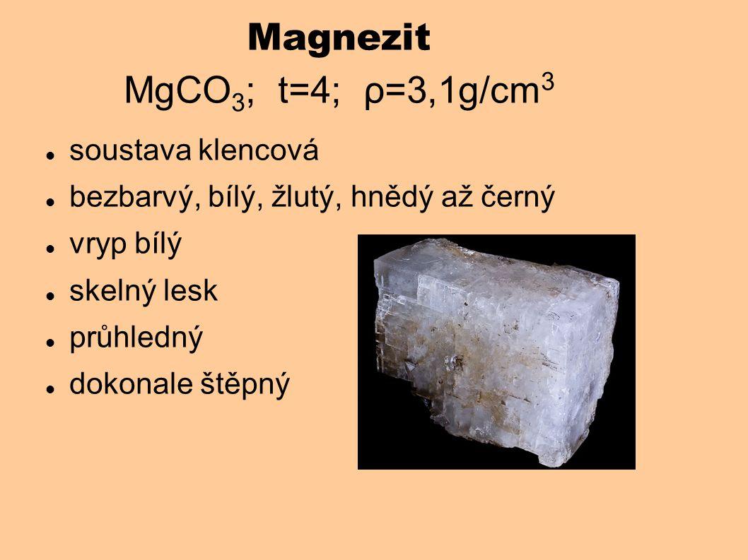 Magnezit MgCO3; t=4; ρ=3,1g/cm3