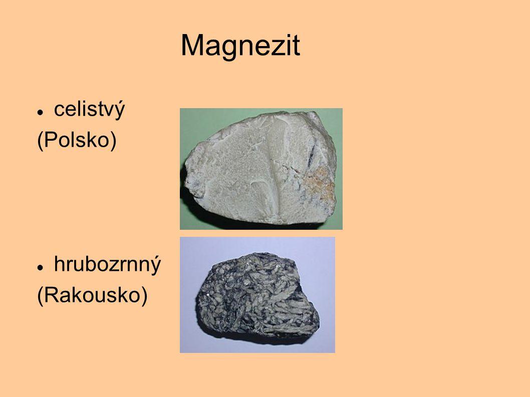 Magnezit celistvý (Polsko) hrubozrnný (Rakousko)
