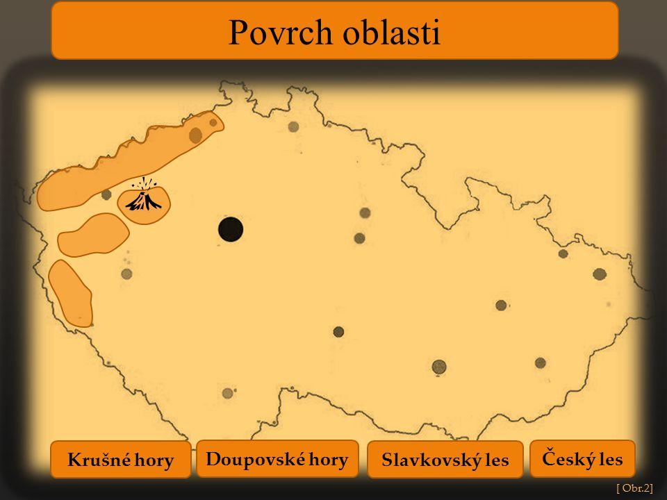 Povrch oblasti Krušné hory Doupovské hory Slavkovský les Český les