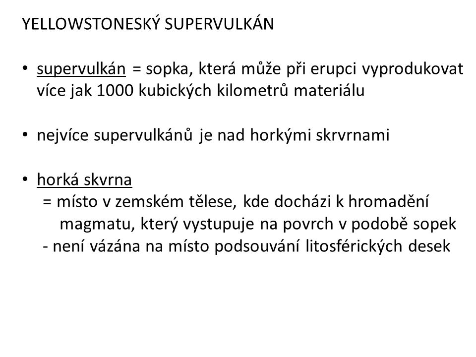 YELLOWSTONESKÝ SUPERVULKÁN