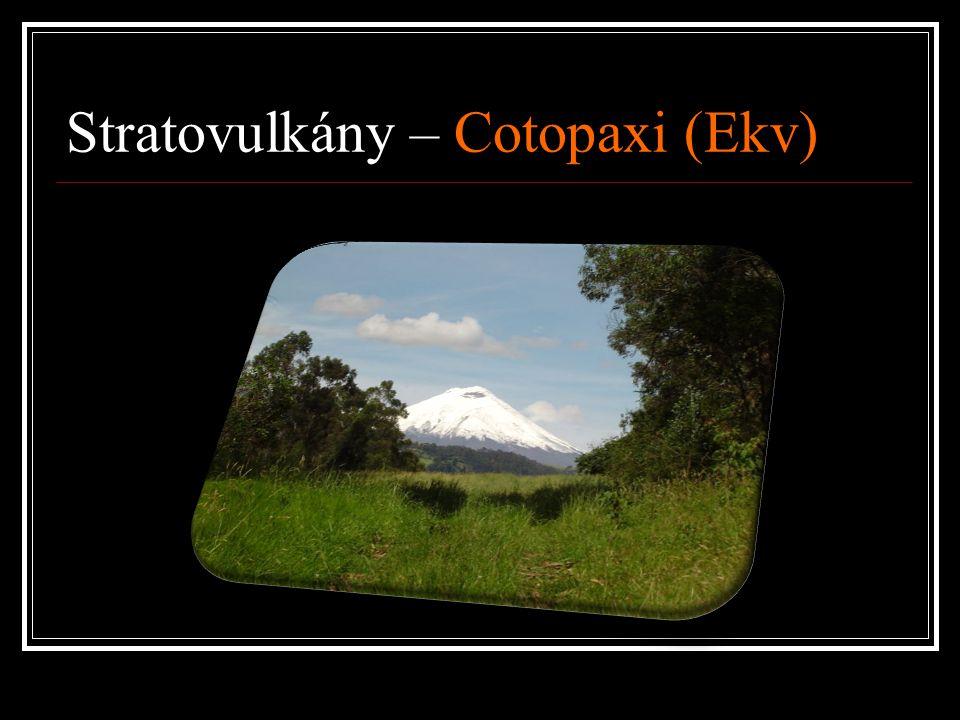 Stratovulkány – Cotopaxi (Ekv)