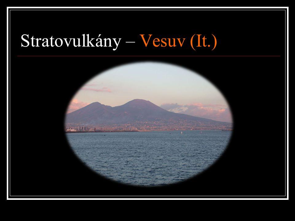 Stratovulkány – Vesuv (It.)