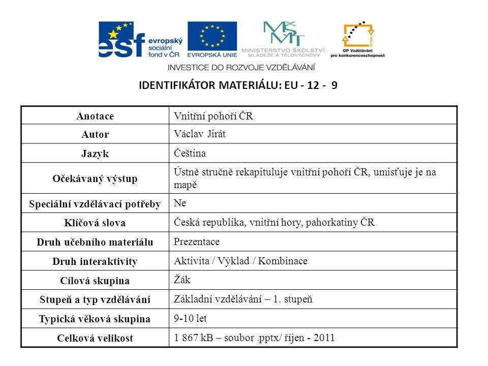 Identifikátor materiálu: EU - 12 - 9