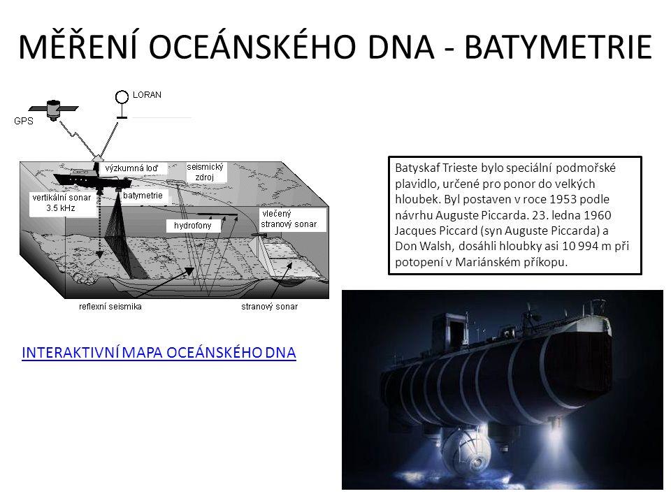 MĚŘENÍ OCEÁNSKÉHO DNA - BATYMETRIE