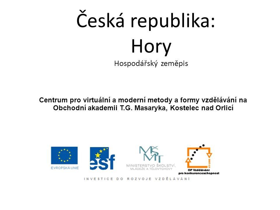 Česká republika: Hory Hospodářský zeměpis