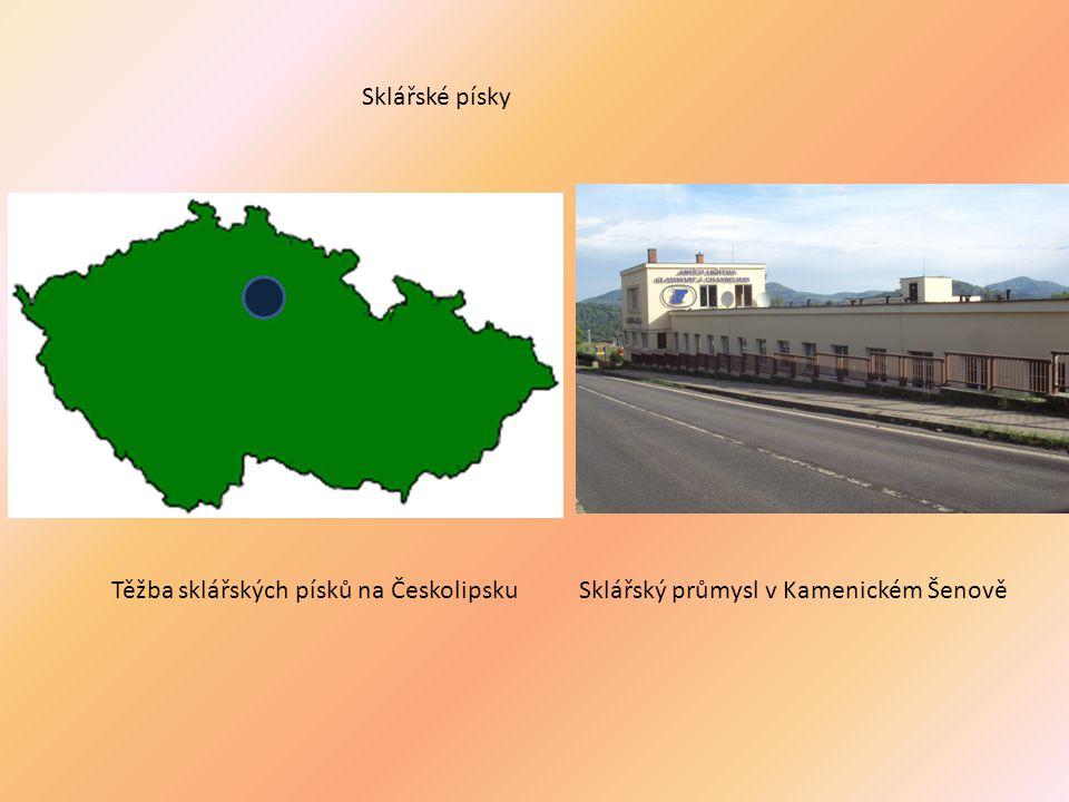 Sklářské písky Těžba sklářských písků na Českolipsku Sklářský průmysl v Kamenickém Šenově