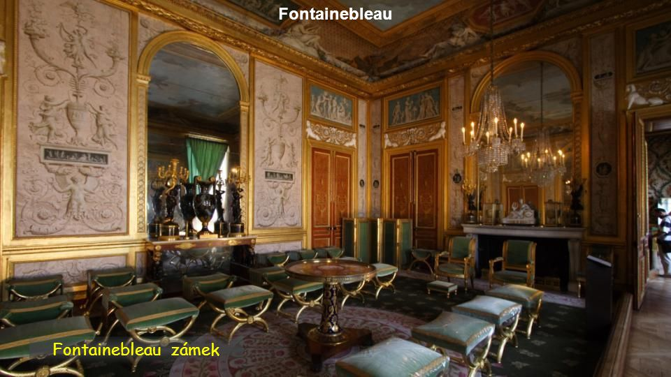 Fontainebleau Fontainebleau zámek