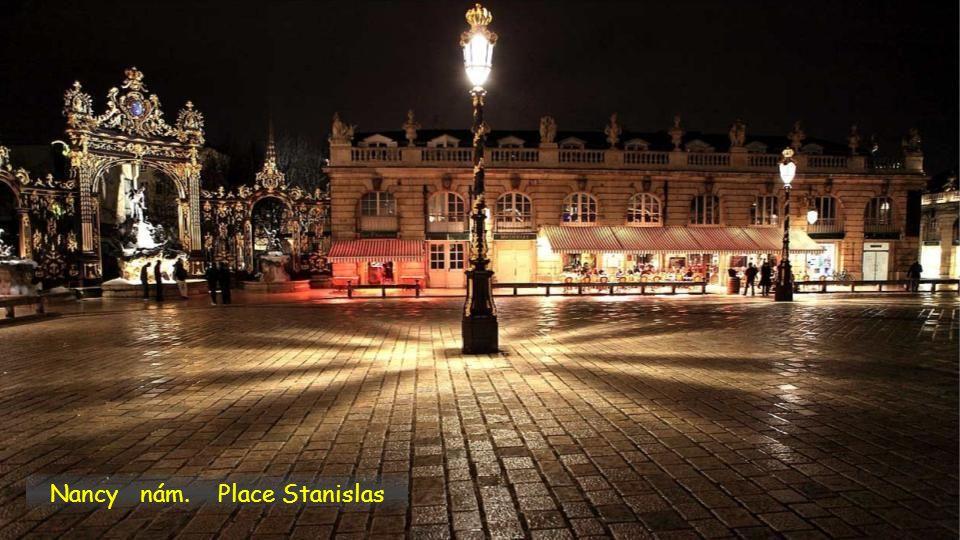 Nancy nám. Place Stanislas