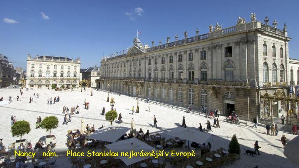 Nancy nám. Place Stanislas nejkrásnější v Evropě
