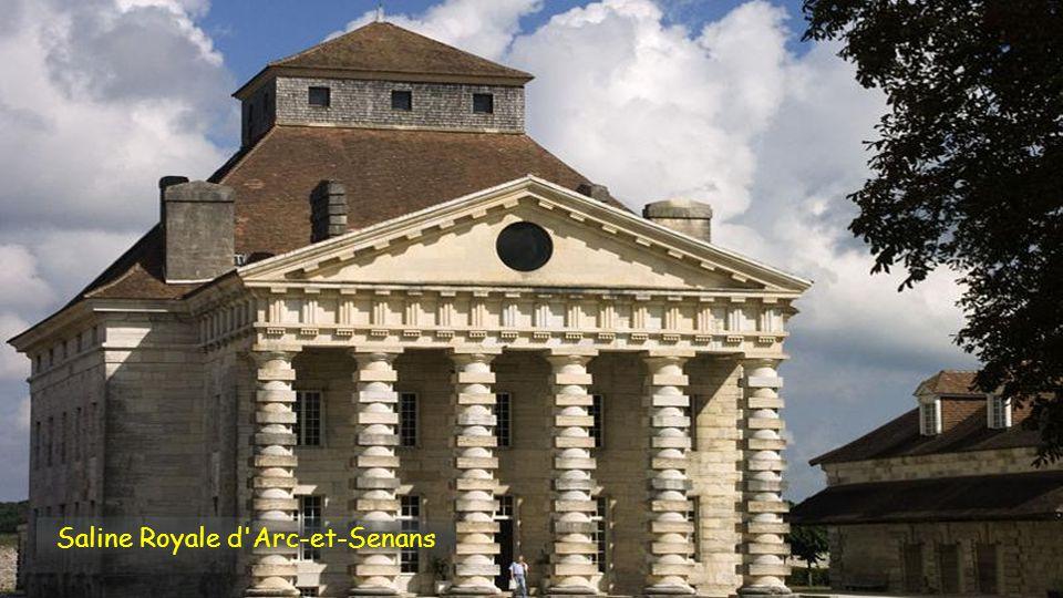 Saline Royale d Arc-et-Senans