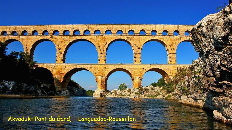 Akvadukt Pont du Gard, Languedoc-Roussillon