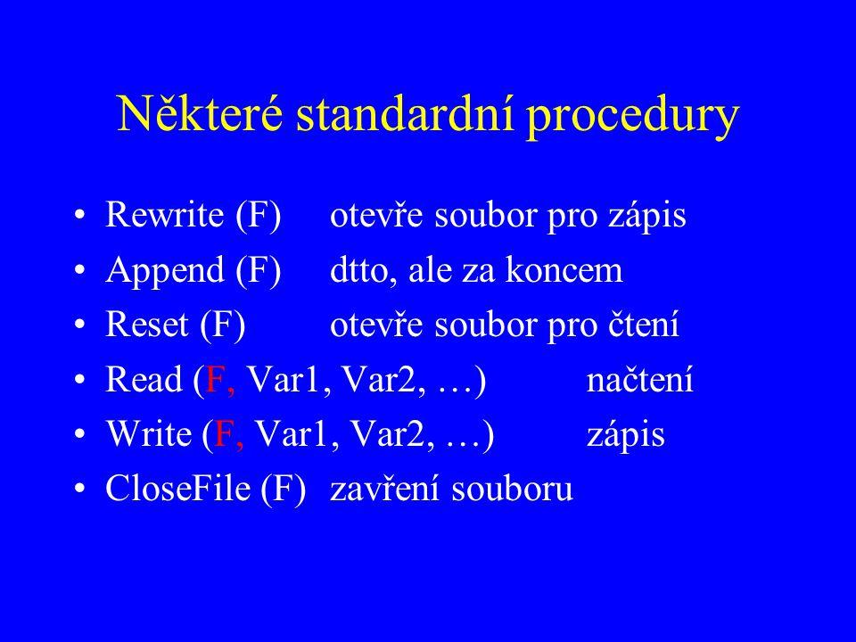 Některé standardní procedury