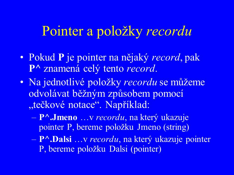 Pointer a položky recordu