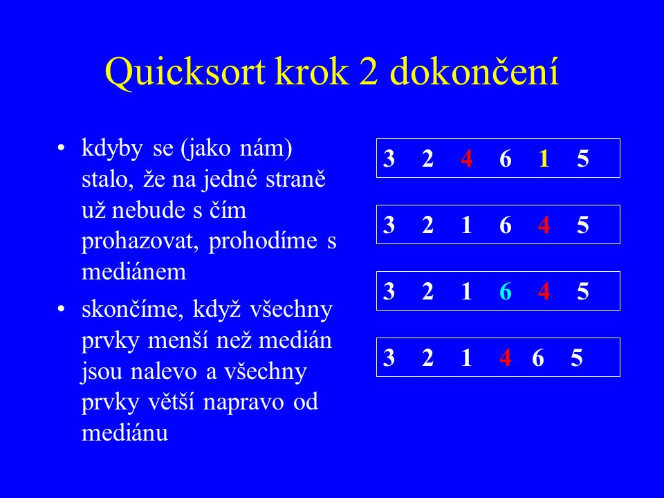 Quicksort krok 2 dokončení