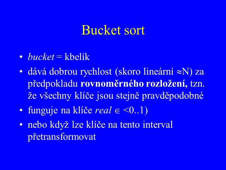 Bucket sort bucket = kbelík