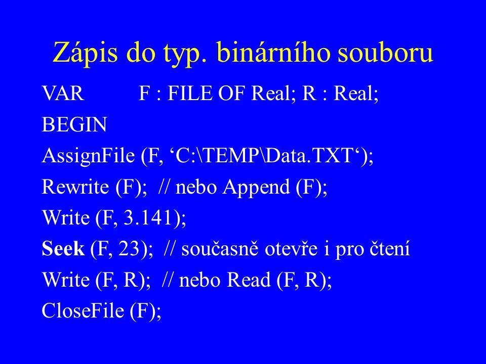 Zápis do typ. binárního souboru