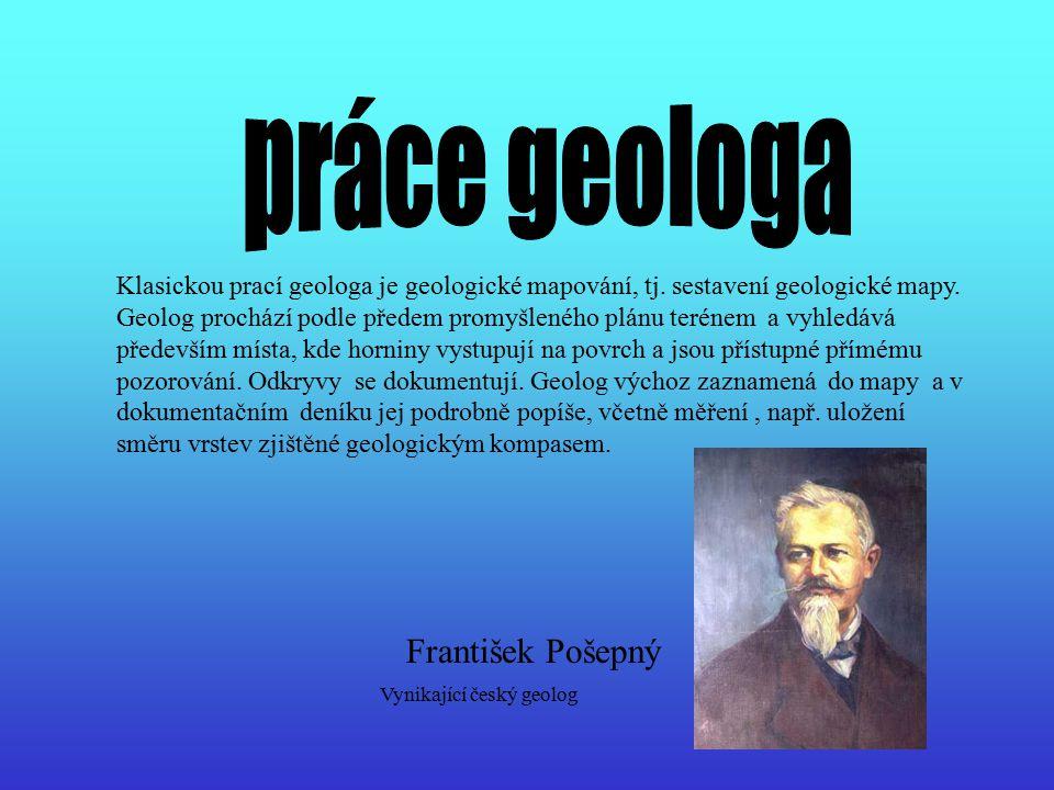 práce geologa František Pošepný