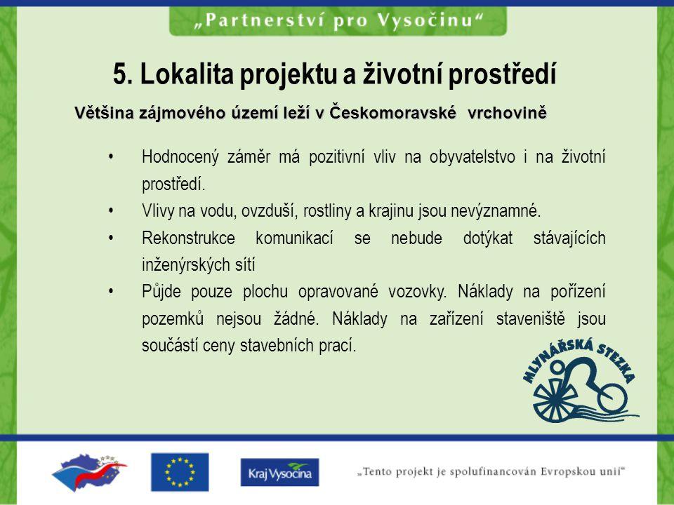 5. Lokalita projektu a životní prostředí