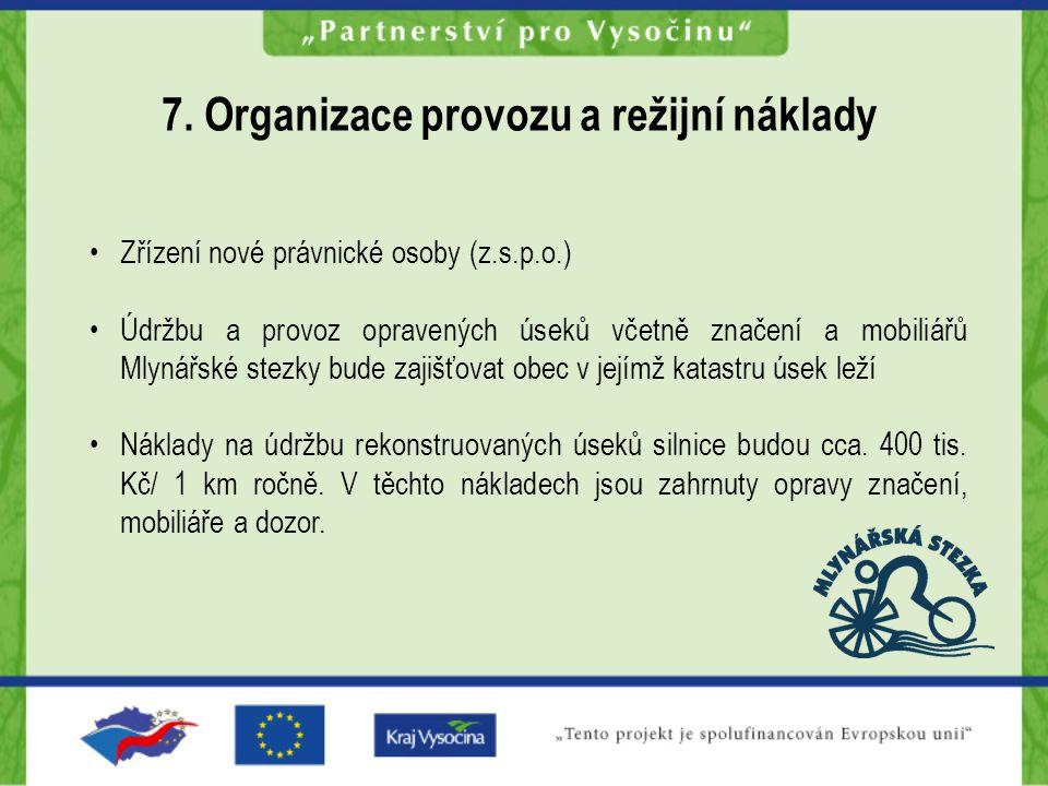 7. Organizace provozu a režijní náklady