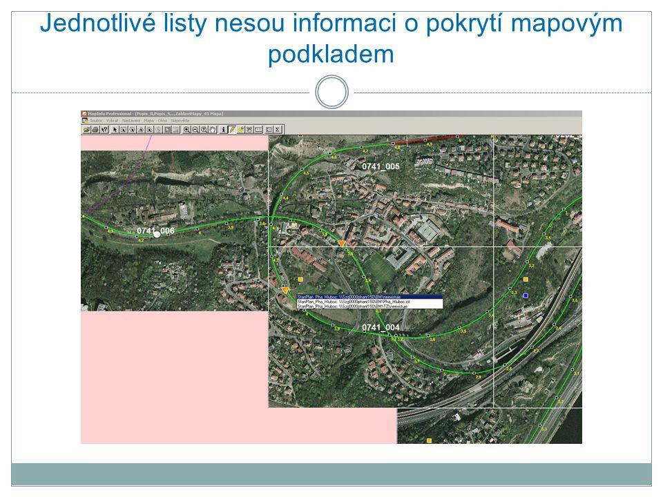 Jednotlivé listy nesou informaci o pokrytí mapovým podkladem