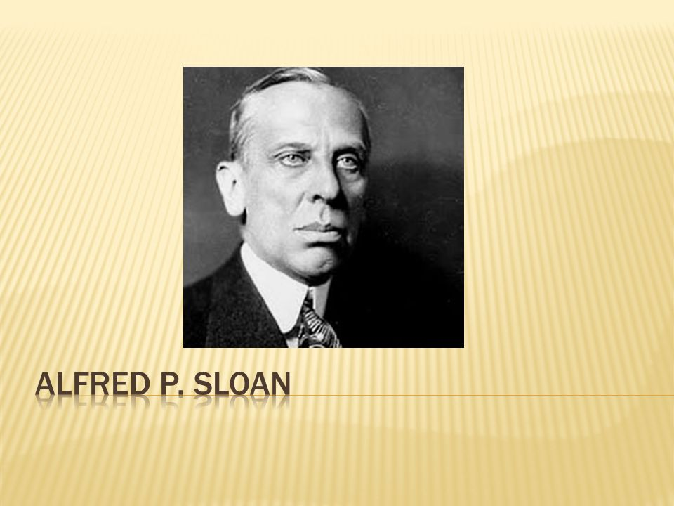 ALFRED P. SLOAN