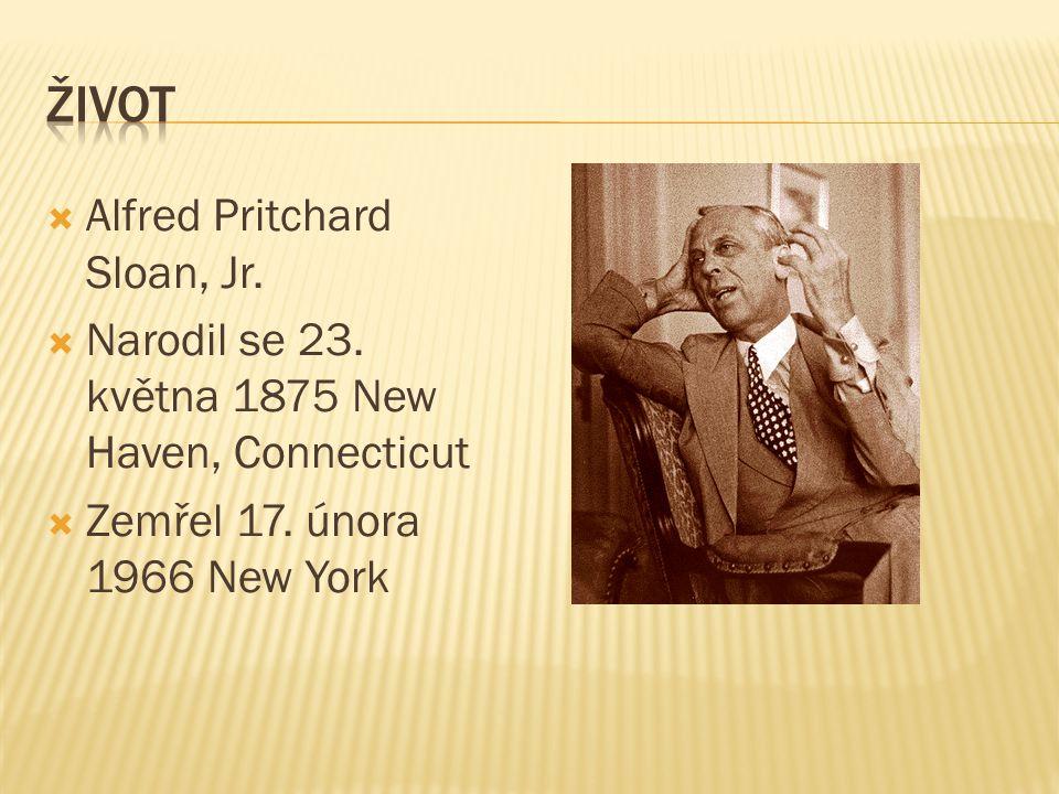 žIVOT Alfred Pritchard Sloan, Jr.