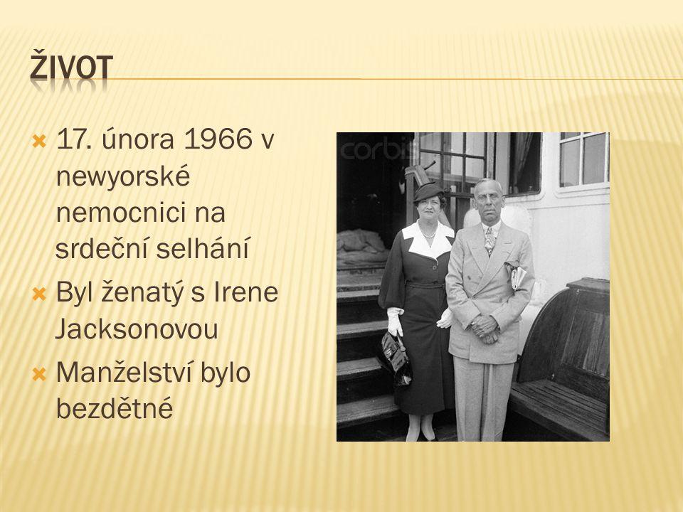 život 17. února 1966 v newyorské nemocnici na srdeční selhání