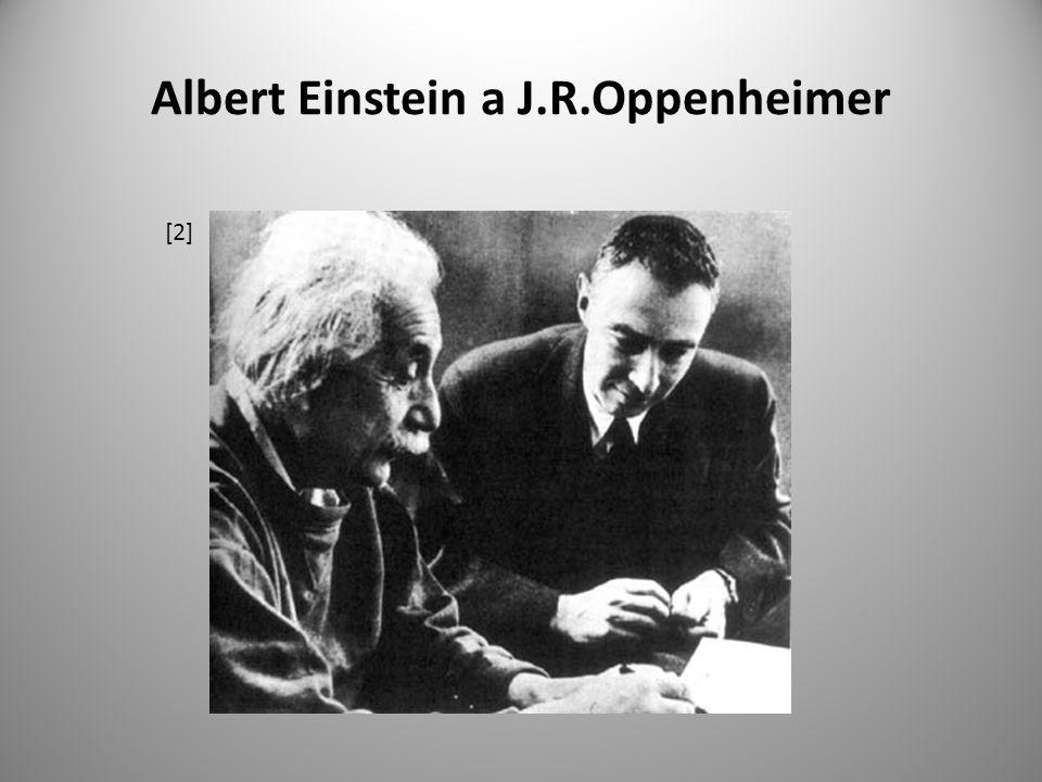 Albert Einstein a J.R.Oppenheimer