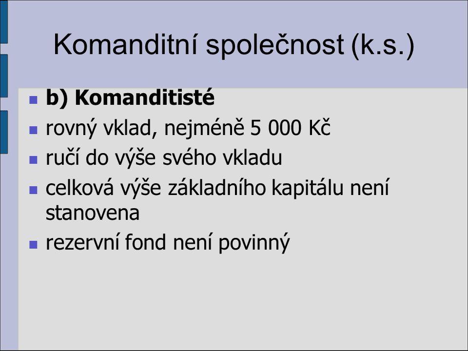 Komanditní společnost (k.s.)