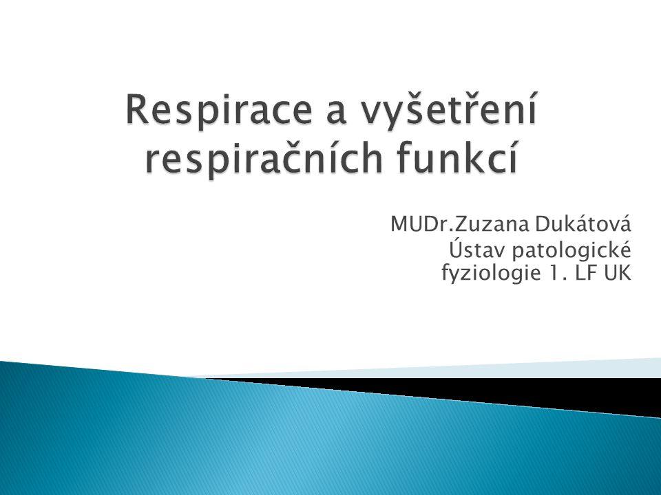 Respirace a vyšetření respiračních funkcí