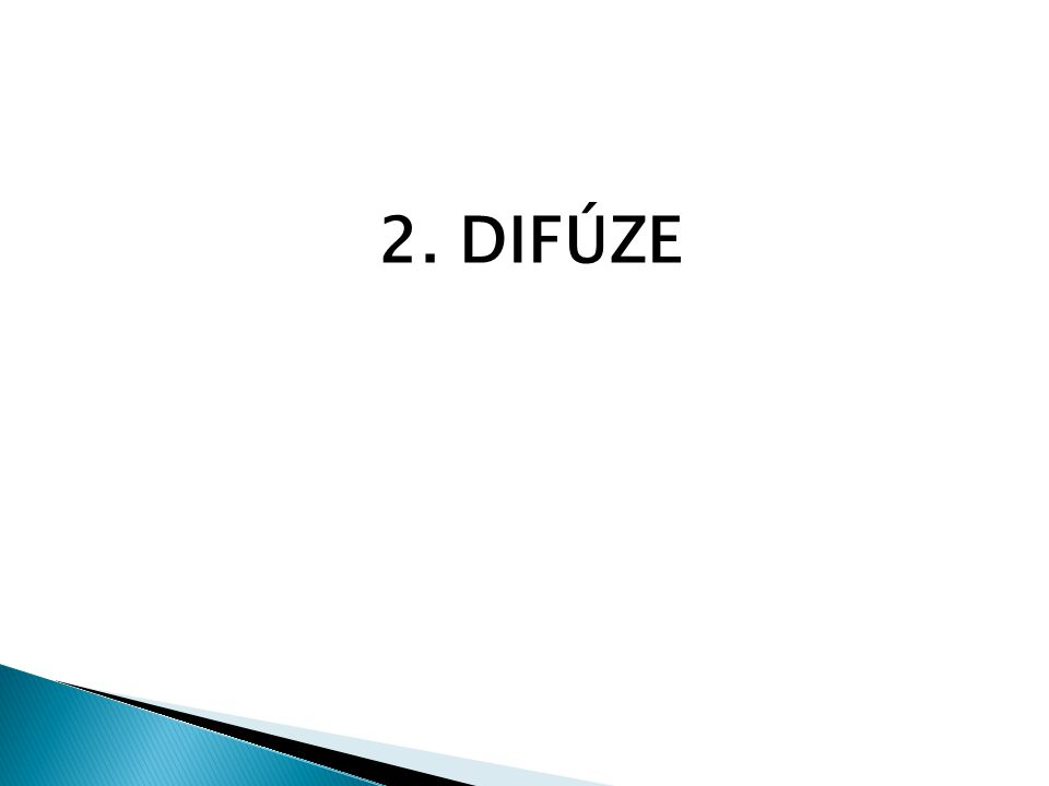 2. DIFÚZE