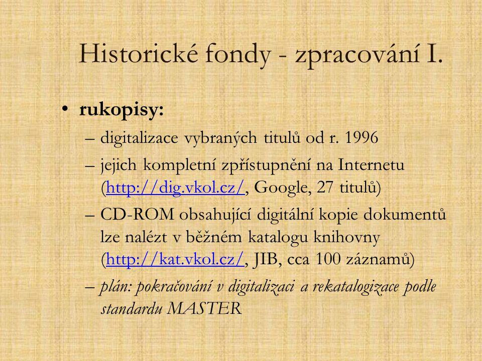 Historické fondy - zpracování I.