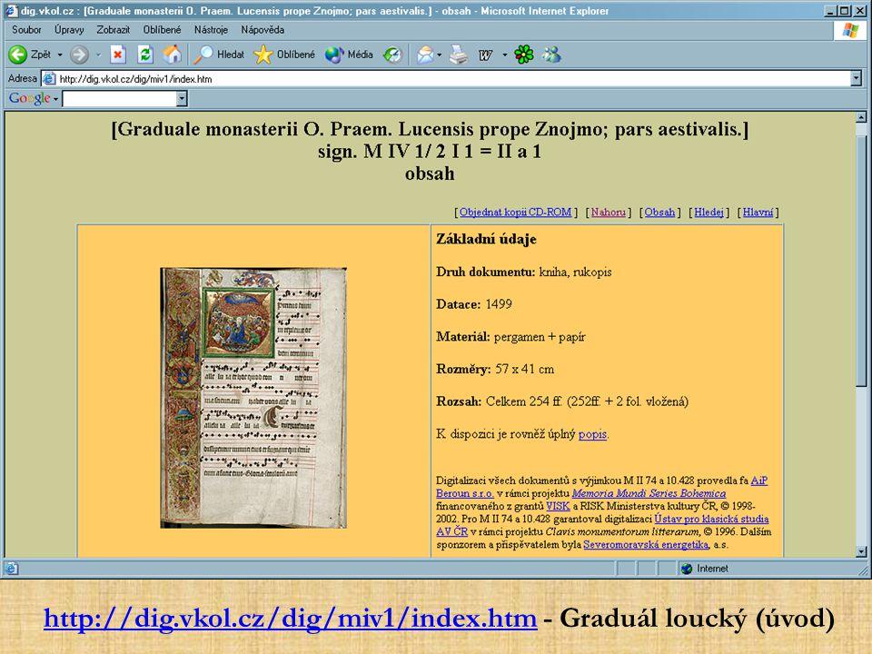 http://dig.vkol.cz/dig/miv1/index.htm - Graduál loucký (úvod)