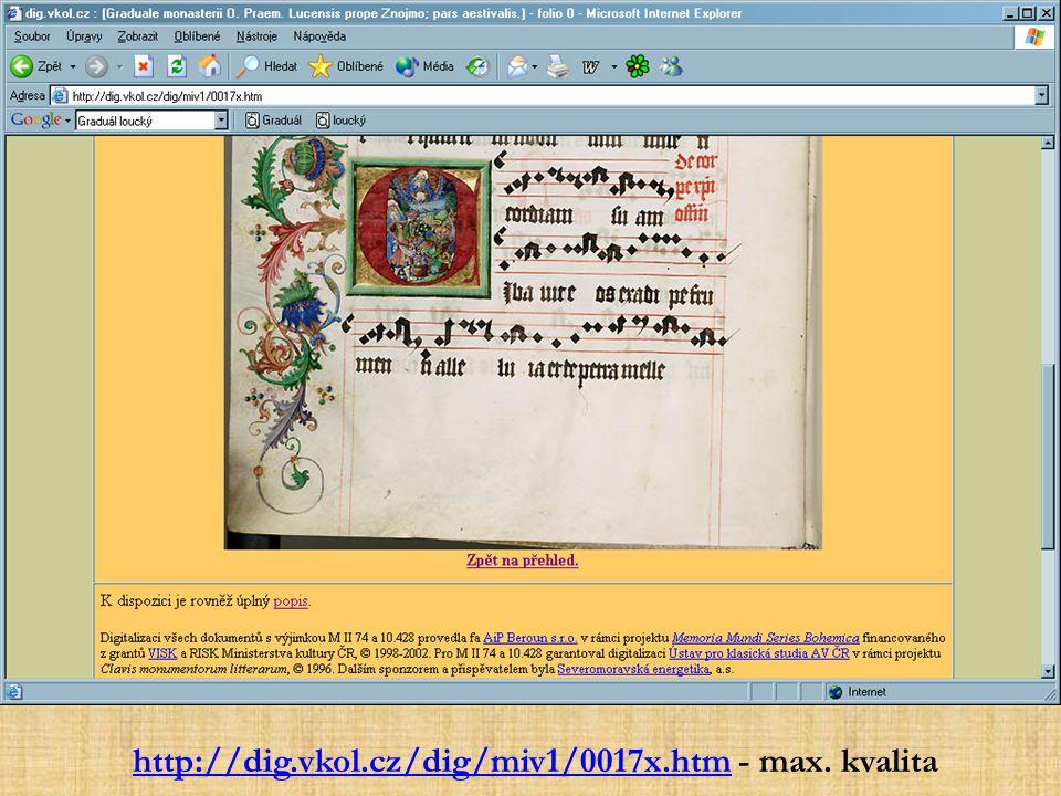 http://dig.vkol.cz/dig/miv1/0017x.htm - max. kvalita