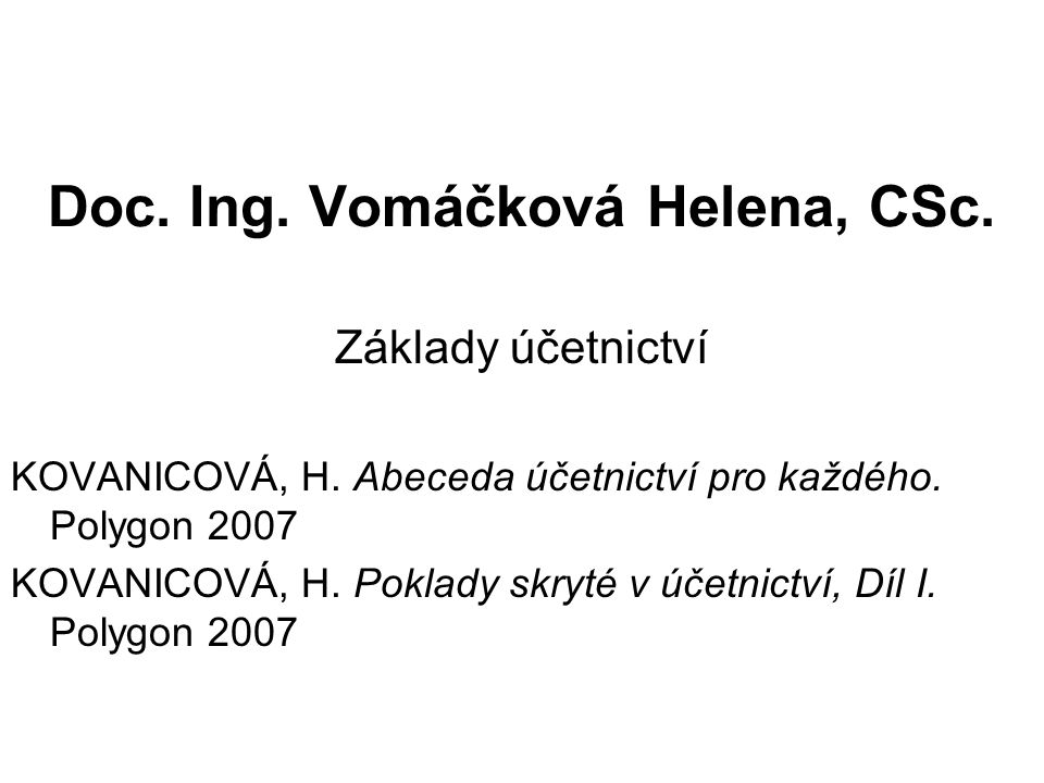 Doc. Ing. Vomáčková Helena, CSc.