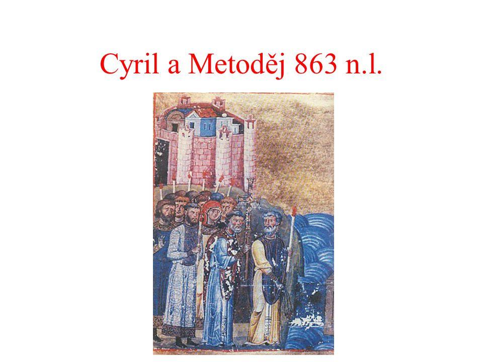 Cyril a Metoděj 863 n.l.