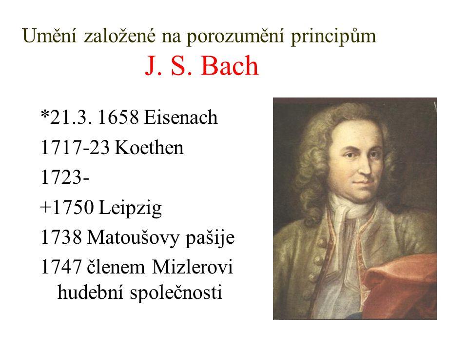 Umění založené na porozumění principům J. S. Bach
