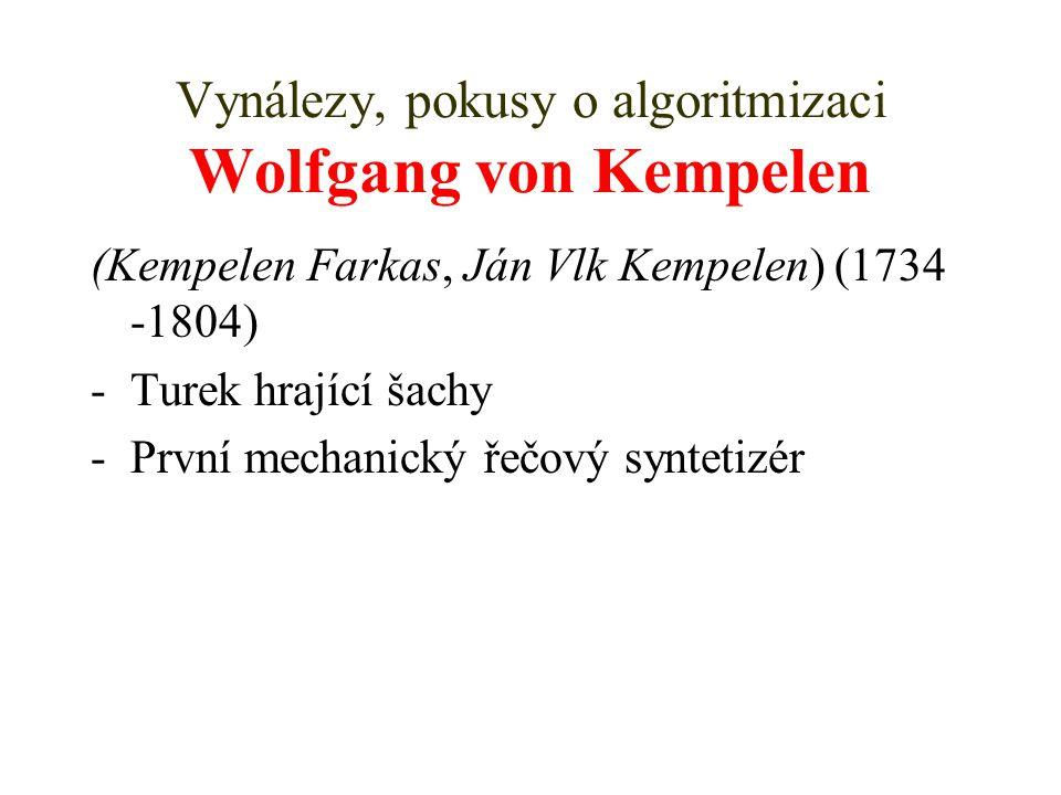 Vynálezy, pokusy o algoritmizaci Wolfgang von Kempelen