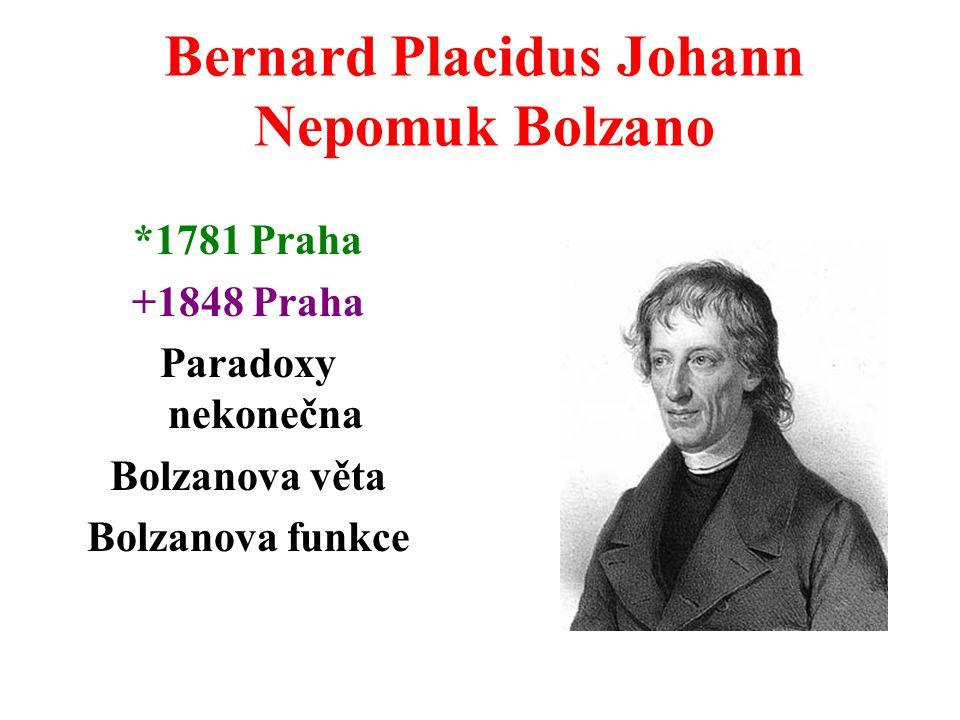 Bernard Placidus Johann Nepomuk Bolzano