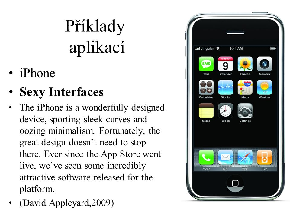 Příklady aplikací iPhone Sexy Interfaces