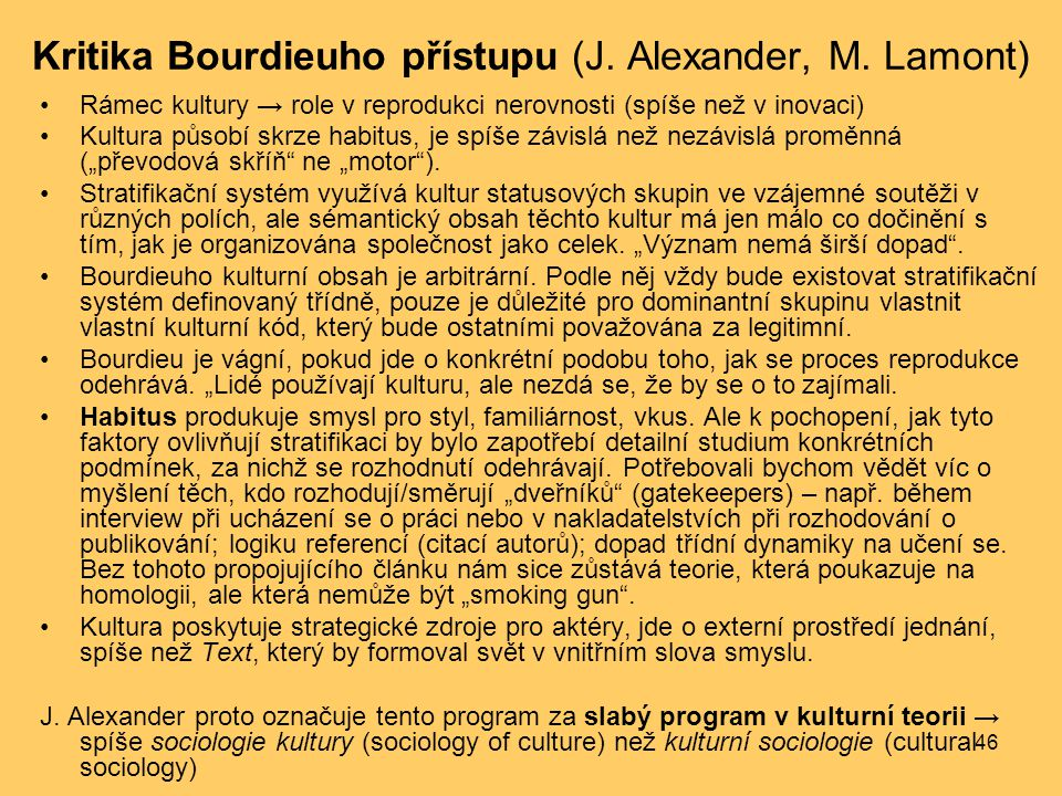Kritika Bourdieuho přístupu (J. Alexander, M. Lamont)