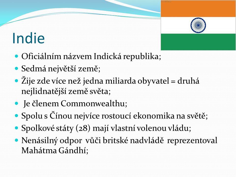 Indie Oficiálním názvem Indická republika; Sedmá největší země;